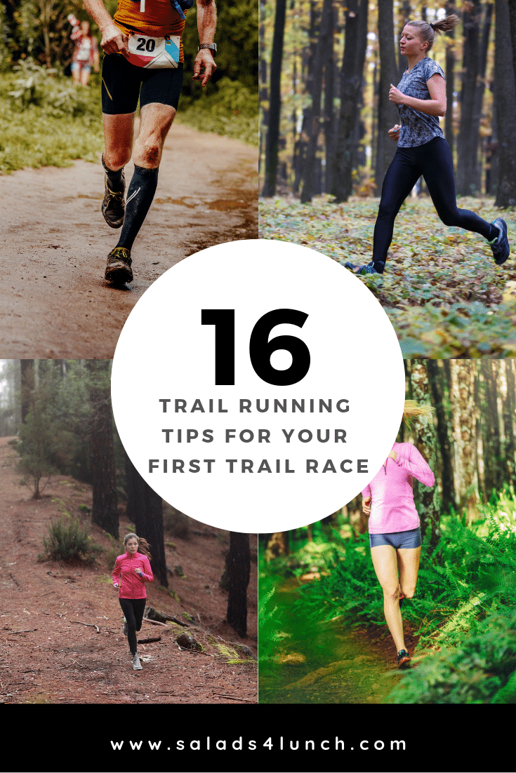 Collage of four photos of men and women running on trails with text overlay in the middle that says: 16 Trail Running Tips for your First Trail Race.