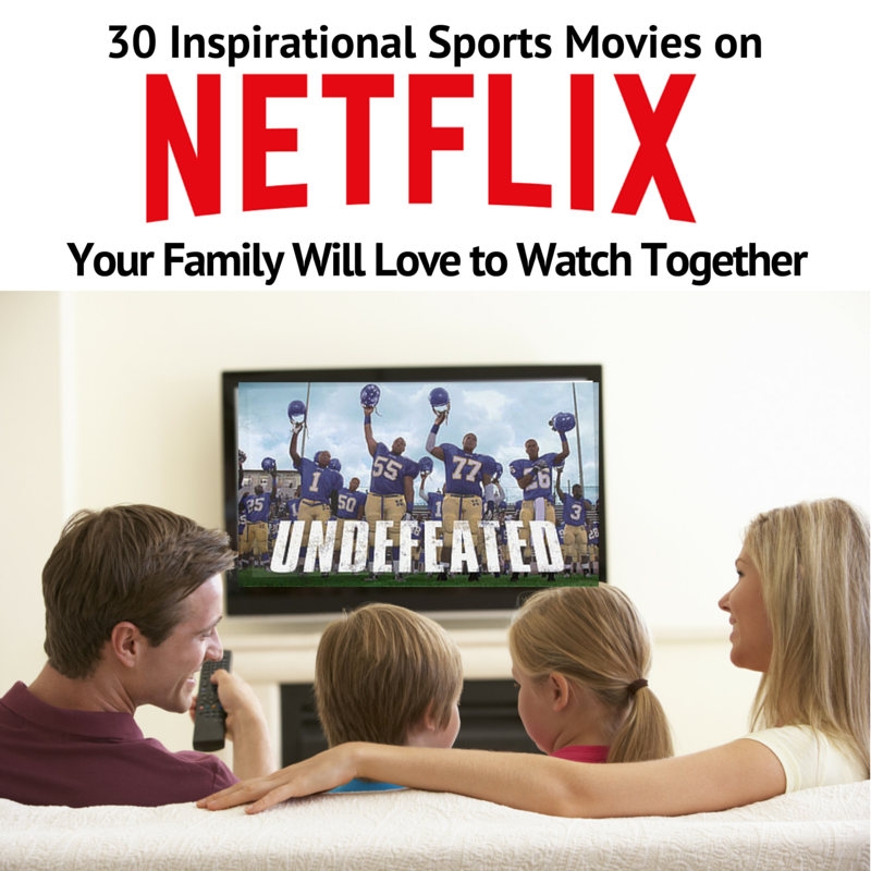 inspirational sports movies on netflix your family will