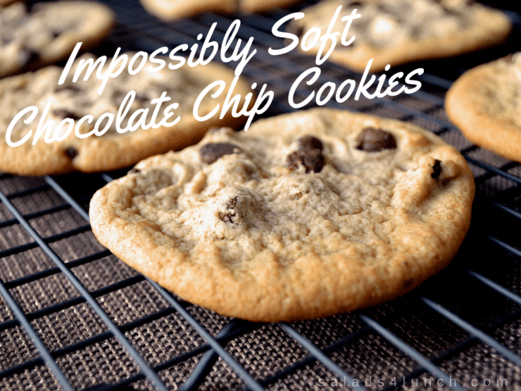 Impossibly Soft Chocolate Chip Cookies