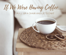 If We Were Having Coffee… October 2016 Edition