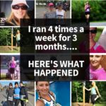"""Collage of running pictures with text overlay: I ran four times a week for three months, this is what happened.."""""""
