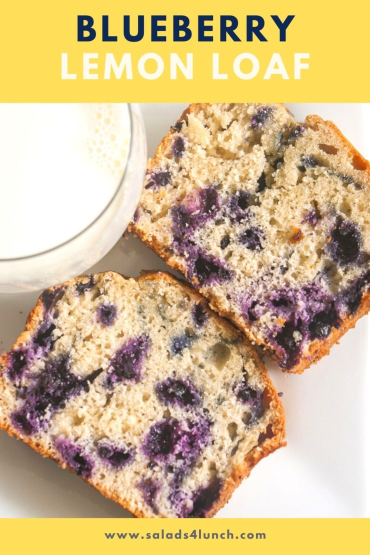"""Two pieces of blueberry lemon loaf on a white plate with """"Blueberry Lemon Loaf"""" white text overlay on a yellow background"""