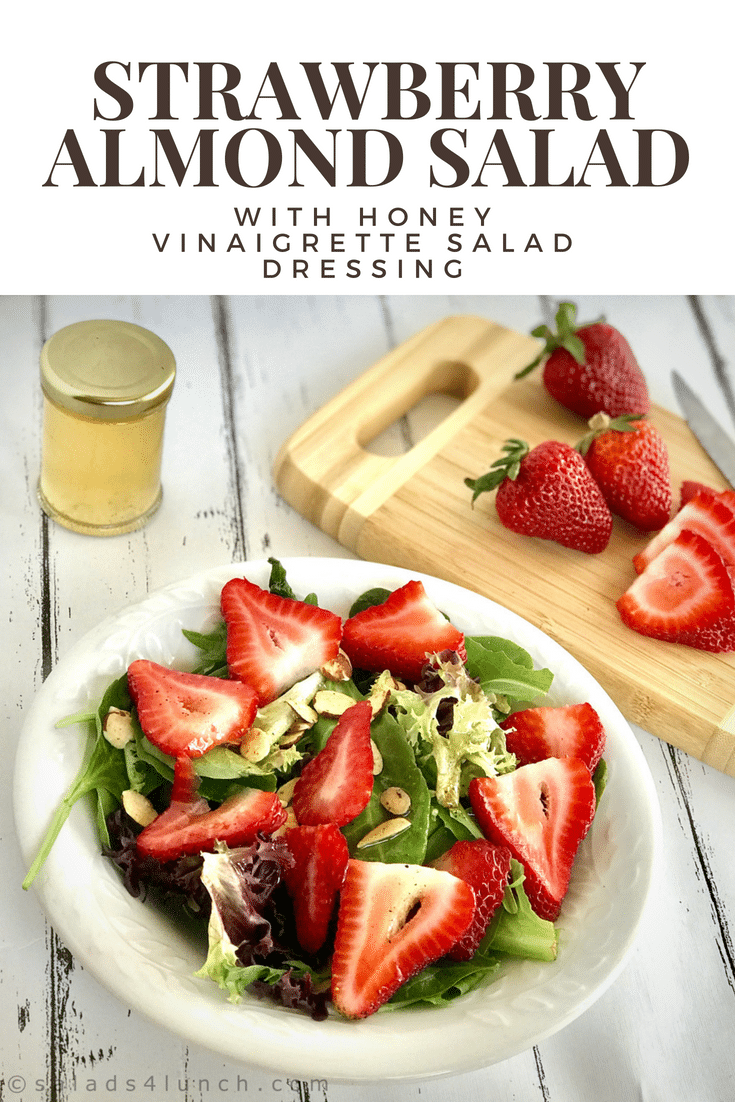 Strawberry Almond Salad with Honey Vinaigrette Salad Dressing. An easy formula for this salad dressing that you can customize to your taste buds. Tangy, sweet, and delicious! #summersalad #saladdressing #strawberrysalad #honeyvinagrette #healthysalad