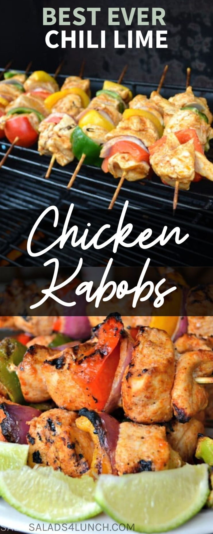 "Collage showing chicken and veggie kabobs on a bbq grill with text overlay ""best ever chili lime chicken kabobs""."