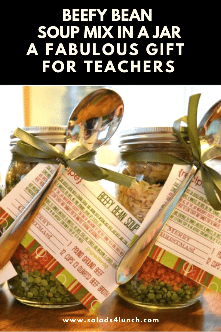 """Beefy Bean Soup Mix in a Jar ~ Nothing says """"Mmm good"""" like homemade soup! These make a fabulous and healthy gift to give to teachers for Christmas! #DIYChristmasGift #DIYGift #ChirstmasCraft #JarGift #TeacherGift #SoupMix"""