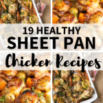 Collage of healthy sheet pan chicken meals with text ovrlay