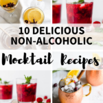 Collage of non-alcoholic drinks and mocktails for dry januaary on a white background with 10 delicious non-alcoholic mocktail recipes text overlay