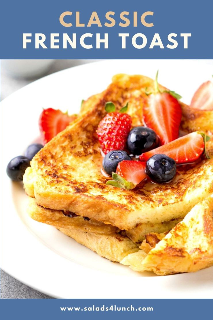 "Two slices of Classic french toast with blueberries and strawberries on a white plate, with ""Classic French Towast"" text overlay on a blue background."