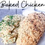 """Close up of garlic parmesan baked chicken breast with a side of risotto on a white plate on a grey napkin with text overlay that says """"Garlic Parmesan Oven Baked Chicken""""."""